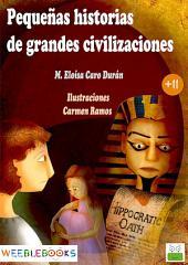 Pequeñas historias de grandes civilizaciones