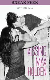 KISSING MAX HOLDEN Chapter Sampler