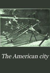 The American City: Volume 11