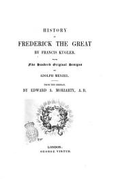 History of Frederick the Great by Francis Kugler