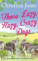 Those Lazy  Hazy  Crazy Days PDF