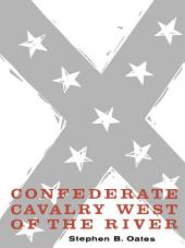 Confederate Cavalry West of the River