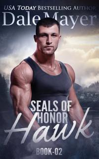 SEALs of Honor  Hawk Book
