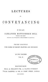 Lectures on Conveyancing: Volume 2