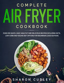 Complete Air Fryer Cookbook