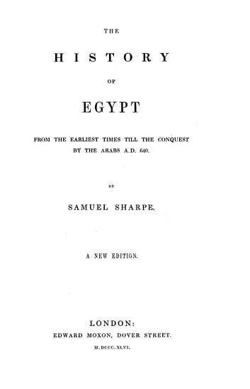 The History of Egypt from the Earliest Times Till the Conquest by the Arabs  A D  640 PDF