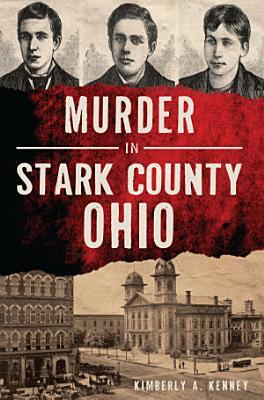 Murder in Stark County  Ohio