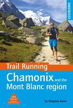Trail Running - Chamonix and the Mont Blanc region