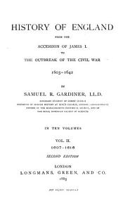 History of England from the Accession of James I to the Outbreak of the Civil War  1603 1642  1607 1616 PDF