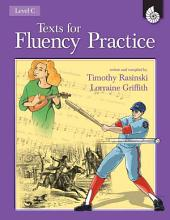 Texts for Fluency Practice, Level C