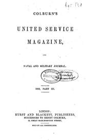 Colburn's United Service Magazine and Naval and Military Journal: Volume 36