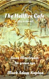 The Hellfire Cafe: A play in One Act