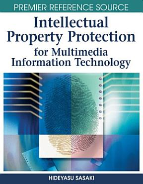 Intellectual Property Protection for Multimedia Information Technology PDF
