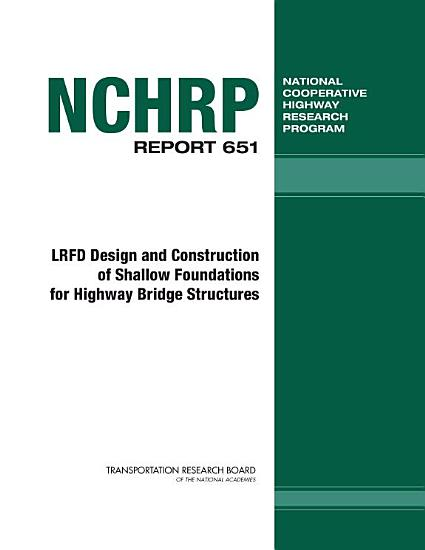 LRFD Design and Construction of Shallow Foundations for Highway Bridge Structures PDF