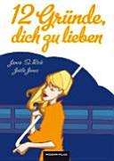 12 Gr  nde  dich zu lieben PDF