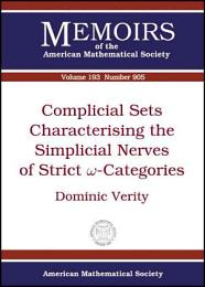 Complicial Sets Characterising the Simplicial Nerves of Strict omega-Categories