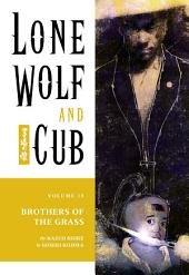 Lone Wolf and Cub Volume 15: Brothers of the Grass: Volume 15