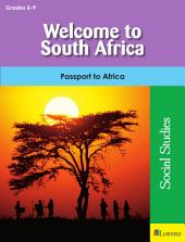 Welcome to South Africa: Passport to Africa