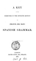 A complete theoretical and practical grammar of the Spanish language  Key to the exercises in the seventh edition PDF