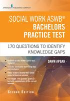 Social Work ASWB Bachelors Practice Test  Second Edition PDF