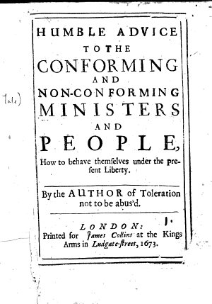 Humble advice to the conforming and non conforming ministers and people  how to behave themselves under the present liberty  By the author of Toleration not to be abus d  i e  Francis Fullwood