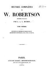 Oeuvres completes de W. Robertson: 1: Histoire de l'empereur Charles-Quint