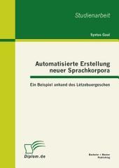 Automatisierte Erstellung neuer Sprachkorpora: Ein Beispiel anhand des Lëtzebuergeschen