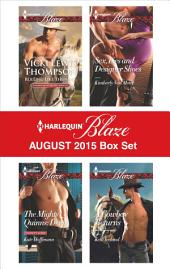 Harlequin Blaze August 2015 Box Set: Rolling Like Thunder\The Mighty Quinns: Devin\Sex, Lies and Designer Shoes\A Cowboy Returns