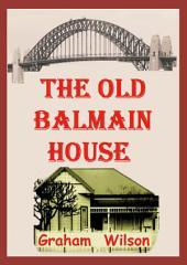 The Old Balmain House