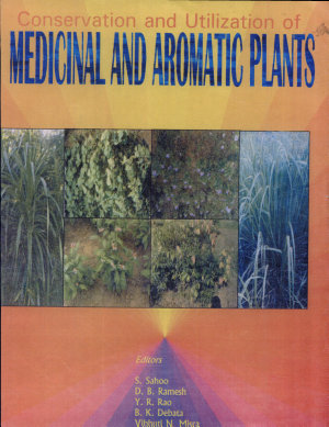 Conservation and Utilization of Medicinal and Aromatic Plants PDF