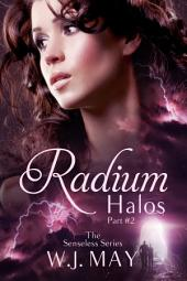 Radium Halos - Part 2: A Supernatural Paranormal Fantasy Series