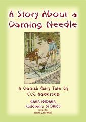 THE STORY OF A DARNING NEEDLE - A Danish Fairy Tale: Baba Indaba Children's Stories