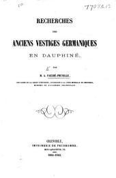 Recherches des anciens vestiges germaniques en Dauphiné