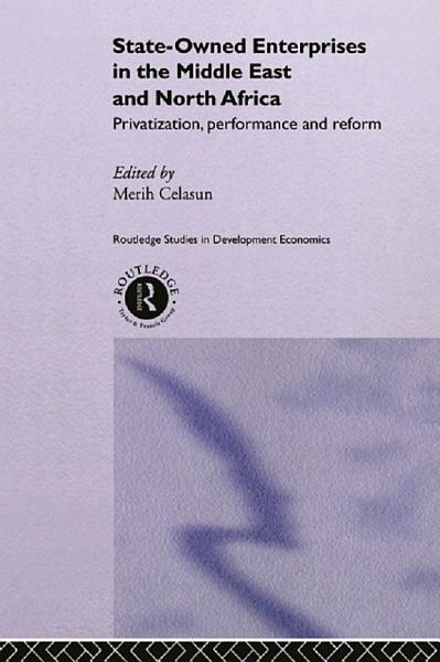 State Owned Enterprises in the Middle East and North Africa PDF