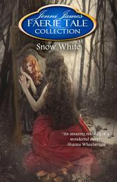 Snow White: Faerie Tale Collection