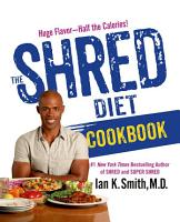 The Shred Diet Cookbook PDF