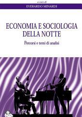 Economia e sociologia della notte: Percorsi e temi di analisi