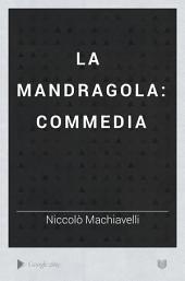 La Mandragola: commedia