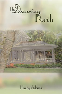 The Dancing Porch