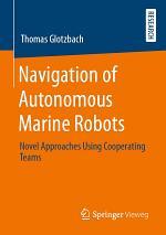 Navigation of Autonomous Marine Robots