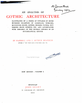 An Analysis of Gothic Architecture: Illustrated by a Series of Upwards of Seven Hundred Examples of Doorways, Windows, Mouldings, Roofs, Arches, Crosses, Panels, Buttresses, Seats, Screens, Etc., and Accompanied with Remarks on the Several Details of an Ecclesiastical Edifice