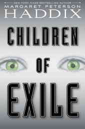 Children of Exile: Volume 1