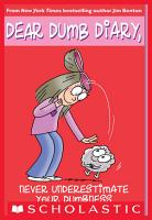 Dear Dumb Diary  7  Never Underestimate Your Dumbness PDF