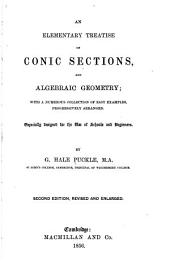 An Elementary Treatise on Conic Sections and Algebraic Geometry ...
