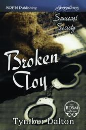 Broken Toy [Suncoast Society]