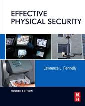 Effective Physical Security: Edition 4