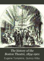 The History of the Boston Theatre  1854 1901 PDF