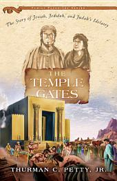 The Temple Gates: Josiah and the Reformation of Judah