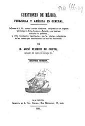 Cuestiones de Méjico ... Segunda edición