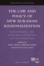 The Law and Policy of New Eurasian Regionalization